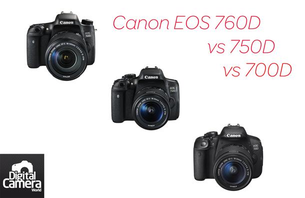 Canon_eos_760d_vs_750d_vs_700d